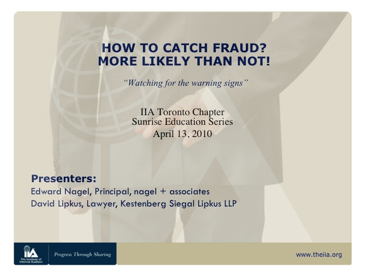 How to Catch Fraud? More Likely than Not!