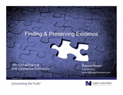 Finding & Preserving Evidence_E. Nagel